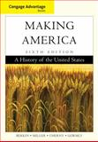 Cengage Advantage Books: Making America, Berkin, Carol and Miller, Christopher, 0840028717