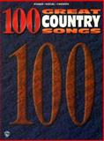 100 Great Country Songs, Alfred Publishing Staff, 0897248716