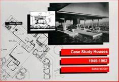 Case Study Houses, 1945-1962, McCoy, Esther, 0912158719