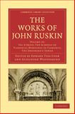 The Works of John Ruskin, Ruskin, John, 1108008712