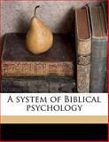 A System of Biblical Psychology, Franz Delitzsch, 1145638716