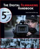 The Digital Filmmaking Handbook, Schenk, Sonja and Long, Ben, 1305258711