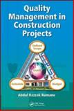 Quality Management in Construction Projects, Abdul Razzak Rumane, 1439838712