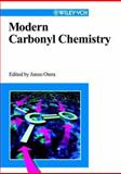 Modern Carbonyl Chemistry, , 3527298711