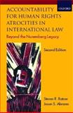 Accountability for Human Rights Atrocities in International Law : Beyond the Nuremberg Legacy, Ratner, Steven R. and Abrams, Jason S., 0198298714