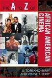 The A to Z of African American Cinema 84th Edition