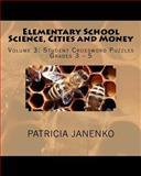 Elementary School Science, Cities and Money, Patricia Janenko, 1492128716