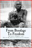 From Bondage to Freedom, Louis Hughes, 1497488710