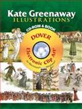 Kate Greenaway Illustrations, Kate Greenaway, 0486998711
