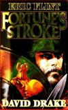 Fortune's Stroke, Eric Flint and David Drake, 0671578715