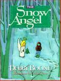 The Snow Angel, Debby Boone, 0890818711