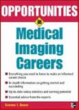 Opportunities in Medical Imaging Careers, Clifford J. Sherry, 0071458719
