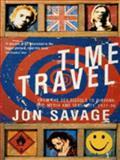 Time Travel, Jon Savage, 0099588714