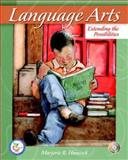 Language Arts : Extending the Possibilities and Teacher Prep A/C Pkg, Hancock, Marjorie R. and Merrill Education, 0132388715