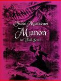 Manon in Full Score, Jules Massenet, 048629871X