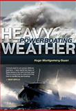 Heavy Weather Powerboating 9780713688719