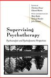 Supervising Psychotherapy : Psychoanalytic and Psychodynamic Perspectives, , 0761968717