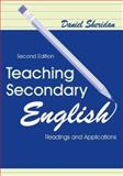 Teaching Secondary English : Readings and Applications, Sheridan, Daniel, 0805828710
