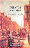 Cuentos y Relatos, Heredia, Jose Maria and Morelli, Rolando D. H., 0977198715