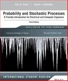 Probability and Stochastic Processes : A Friendly Introduction for Electrical and Computer Engineers, Third Edition International Student Version, Yates, Roy D. and Goodman, David, 1118808711