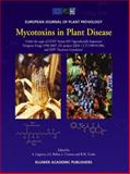 Mycotoxins in Plant Disease : Under the Aegis of COST Action 835 Agriculturally Important Toxigenic Fungi 1998-2003 , EU Project (QLK1-CT-1999-01380), and ISPP Fusarium Committee, , 1402008716