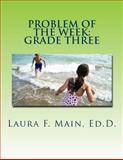 Problem of the Week: Grade Three, Laura Main, 1484978714