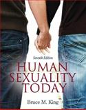 Human Sexuality Today, King, Bruce M., 0205848729