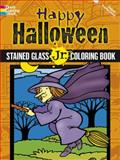 Happy Halloween Stained Glass Jr. Coloring Book, Cathy Beylon, 0486498727