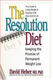 The Resolution Diet, David Heber, 0895298724