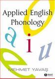 Applied English Phonology, Yavas, Mehmet, 140510872X