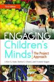 Engaging Children's Minds, Lilian G. Katz and Sylvia C. Chard, 1440828725