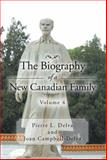 The Biography of a New Canadian Family Volume 4, Pierre L. Delva and Joan Campbell-Delva, 1479778729