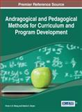 Andragogical and Pedagogical Methods for Curriculum and Program Development, , 146665872X