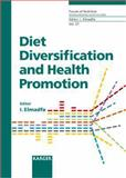 Diet Diversification and Health Promotion Vol. 57 : European Academy of Nutritional Sciences (EANS), Vienna, May 2004, , 3805578725