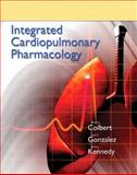 Integrated Cardiopulmonary Pharmacology, Colbert, Bruce J. and Kennedy, Barbara J., 0132568721