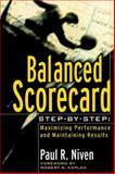 Balanced Scorecard Step-by-Step, Paul R. Niven, 0471078727