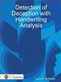 Detection of Deception with Handwriting Analysis, Larry McDaniel, 055706872X