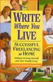 Write Where You Live, Elaine Fantle Shimberg, 0898798728