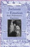 Judaism and Emotion, , 1433118726