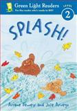 Splash!, Jose Aruego and Ariane Dewey, 0152048723