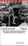 Genocide on Trial : War Crimes Trials and the Formation of Holocaust History and Memory, Bloxham, Donald, 0198208723