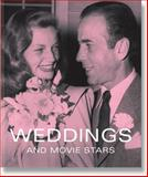 Weddings and Movie Stars, Tony Nourmand, 095664872X