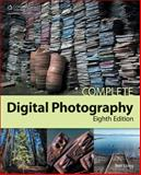 Complete Digital Photography 8th Edition