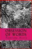 Obsession of Words, Tamesha R. Avery, 1490398724