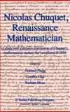 Renaissance Mathematics : A Study with Extensive Translation of Chuquet's Mathematical Manuscript Completed in 1484, Chuquet, Flegg, 9027718725