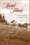 Real Time : Accelerating Narrative from Balzac to Zola, Bell, David F., 0252028724
