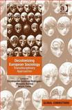 Decolonizing European Sociology : Transdisciplinary Approaches, Rodriguez, E. Gutierrez and Boatca, Manuela, 0754678725