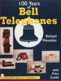 100 Years of Bell Telephone, Richard D. Mountjoy, 0887408729