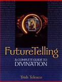 Future Telling, Patricia Telesco, 0895948729