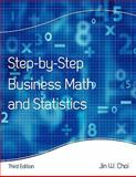 Step by Step Business Math and Statistics, Choi, Jin, 1609278720
